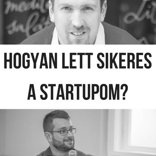 Hogyan Lett Sikeres A Startupom?