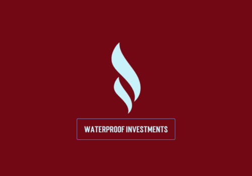 Waterproof Investments